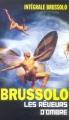 Couverture Les Rêveurs d'ombre Editions Vauvenargues (Intégrale Brussolo) 2006