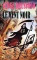 Couverture Vent noir Editions Gérard de Villiers 1991