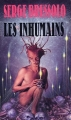 Couverture Les Inhumains Editions Gérard de Villiers 1992