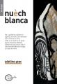 Couverture Nuèch blanca Editions Chèvre-feuille étoilée 2014