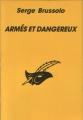 Couverture Armés et dangereux Editions Librairie des  Champs-Elysées  (Le masque) 1993