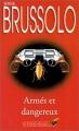 Couverture Armés et dangereux Editions Librairie des  Champs-Elysées  (Le club des masques) 1998