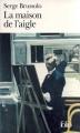 Couverture La Maison de l'Aigle Editions Folio  1998
