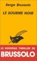 Couverture Le Sourire noir Editions Librairie des  Champs-Elysées  (Le masque) 1994