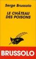 Couverture Le château des poisons Editions Librairie des  Champs-Elysées  (Le masque) 1997