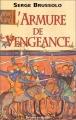 Couverture L'Armure de vengeance Editions Librairie des  Champs-Elysées  (Le masque) 1998