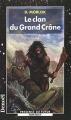 Couverture Shag l'Idiot, tome 1 : Le Clan du Grand Crâne Editions Denoël (Présence du futur) 1998