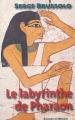 Couverture Le labyrinthe de Pharaon Editions du Masque 1998