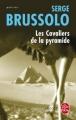 Couverture Les cavaliers de la pyramide Editions Le Livre de Poche (Thriller) 2008