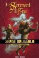 Couverture Almoha, tome 2 : Le serment de feu Editions Bayard (Jeunesse) 2009