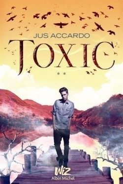Couverture Touch, tome 2 : Toxic