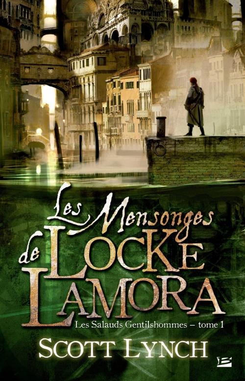 Les Salauds Gentilshommes, tome 1 : Les Mensonges de Locke Lamora de Scott Lynch