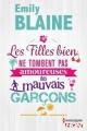 Couverture Les filles bien ne tombent pas amoureuses des mauvais garçons Editions Harlequin (FR) (HQN) 2015