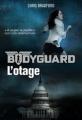 Couverture Bodyguard, tome 1 : L'otage Editions Casterman 2015