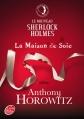 Couverture La Maison de soie Editions Le Livre de Poche (Jeunesse) 2013
