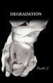Couverture Dégradation, tome 1 Editions Autoédité 2014