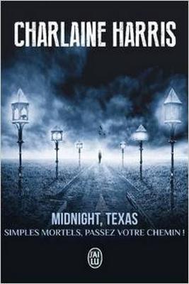 Couverture Midnight, Texas, tome 1 : Simples mortels, passez votre chemin !