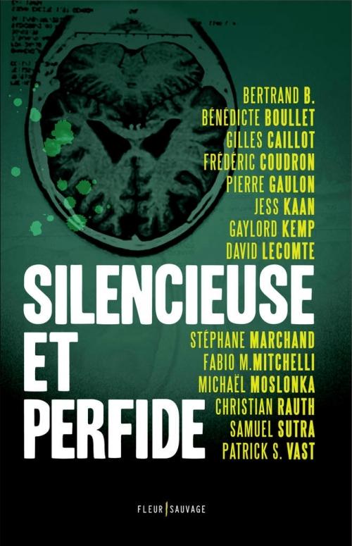 Couverture Silencieuse et perfide