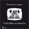 Couverture Trash fables et mièvreries Editions Société des écrivains 2014