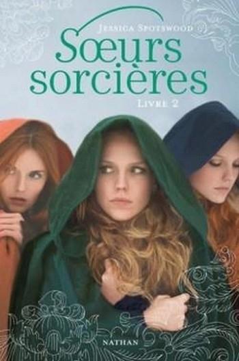 http://mon-irreel.blogspot.fr/2014/11/soeurs-sorcieres-livre-2-de-jessica.htm