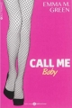 Couverture Call me Baby, intégrale, tome 1 Editions Addictives (Adult romance) 2015