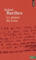 Couverture Le plaisir du texte Editions Points (Essais) 2014