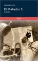 Couverture El matador, tome 3 : La quête Editions Publibook (Roman Sentimental) 2015