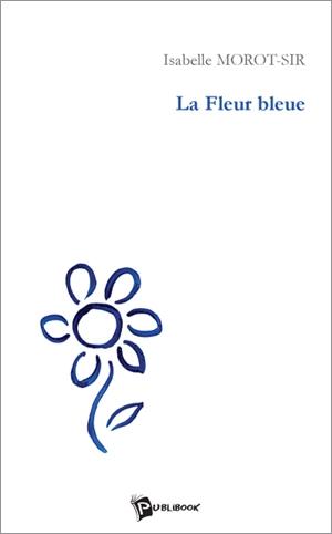 Couverture La fleur bleue