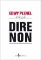 Couverture Dire Non Editions Don Quichotte 2014