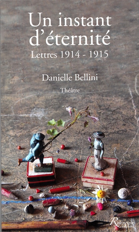 Couverture Un instant d'éternité. Lettres 1914-1915