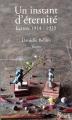 Couverture Un instant d'éternité. Lettres 1914-1915 Editions Riveneuve 2014