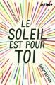 Couverture Le soleil est pour toi Editions Gallimard  (Scripto) 2015