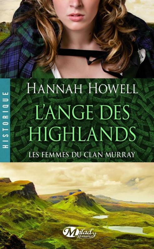 Couverture Les femmes du Clan Murray, tome 1 : L'ange des Highlands