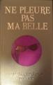 Couverture Ne pleure pas ma belle Editions France Loisirs 2010