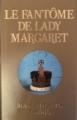 Couverture Le Fantôme de lady Margaret Editions France Loisirs 2010