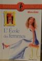 Couverture L'Ecole des femmes Editions Hachette (Biblio collège) 2010