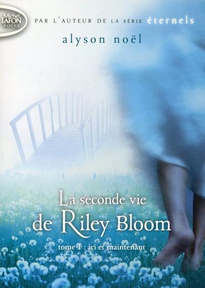 Couverture Radiance / La seconde vie de Riley Bloom, tome 1 : Ici et maintenant