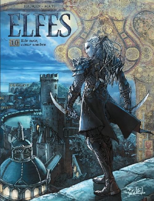 Couverture Elfes, tome 10 : Elfe noir, coeur sombre