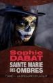 Couverture Sainte Marie des Ombres, tome 1 : La brûlure de la nuit Editions Bragelonne 2014