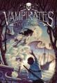 Couverture Vampirates, tome 2 : La Marée de la peur Editions Little, Brown and Company 2007