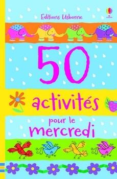 Couverture 50 activités pour le mercredi