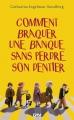 Couverture Le Gang des dentiers, tome 1 : Comment braquer une banque sans perdre son dentier Editions 12-21 2014