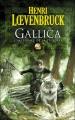 Couverture Gallica, intégrale Editions Bragelonne 2008