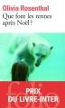 Couverture Que font les rennes après Noël ? Editions Folio  2012