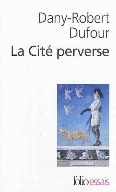 Couverture La Cité perverse : libéralisme et pornographie