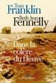 Couverture Dans la colère du fleuve Editions Albin Michel (Terres d'Amérique) 2015
