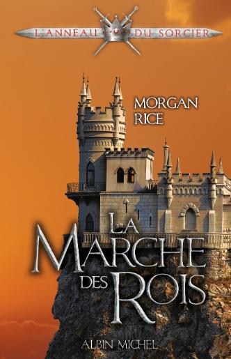 Couverture L'anneau du sorcier, tome 02 : La Marche des rois