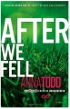 Couverture After, intégrale, tome 3 : After we fell / La chute Editions Gallery Books 2014