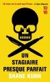 Couverture Guide de survie en milieu hostile / Un stagiaire presque parfait Editions 10/18 2015