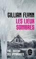 Couverture Les lieux sombres Editions Le Livre de Poche (Thriller) 2014